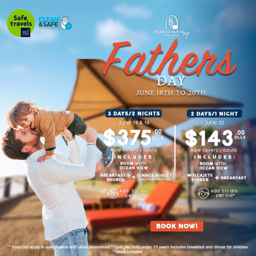 Fathers Day Puerto Nuevo FV